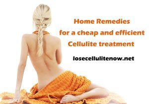 Home Remedies for a cheap and efficient Cellulite treatment