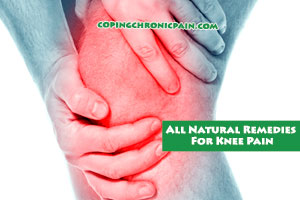 All Natural Remedies For Knee Pain